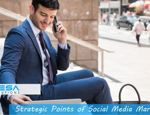 Strategic Points of Social Media Marketing